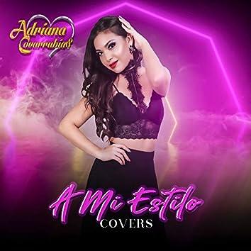 A Mi Estilo (Cover)