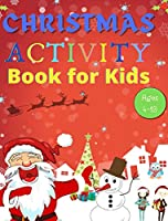Christmas Activity Book for Kids Ages 4-10