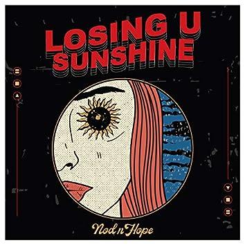 Losing U, Sunshine