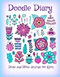 Doodle Diary: Draw and Write Journal for Girls (Jumbo Size Doodle Sketch Drawing Journal-Great for Girls who Love to Draw) (Volume 9)
