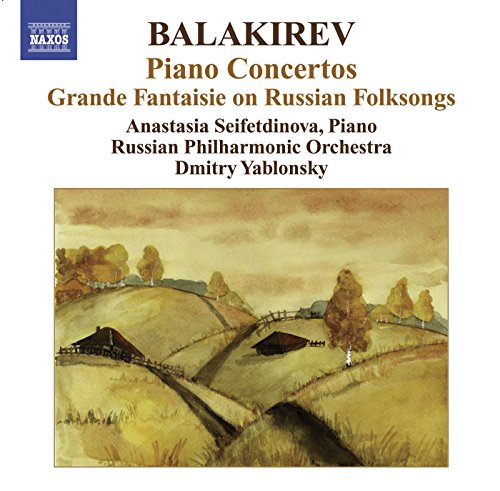 Balakirev, M.: Piano Concertos Nos. 1 and 2 / Grande Fantaisie On Russian Folksongs
