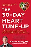 30-Day Heart Tune-Up: A Breakthrough Medical Plan to Prevent and Reverse Heart Disease (English Edition)