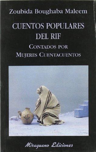 Cuentos Populares del Rif contados por Mujeres Cuentacuentos (Libros de los Malos Tiempos)