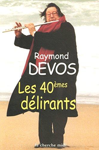 Les 40èmes délirants (Hors collection)