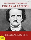 The Complete Works of Edgar Allan Poe [with active TOC] (English Edition)