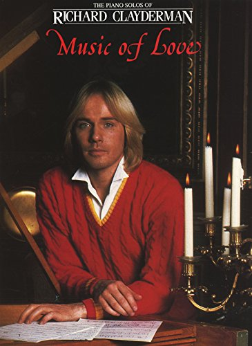 Richard Clayderman - The Music of Love (Piano Solo) (English Edition)