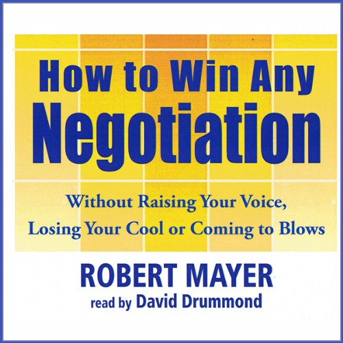 How to Win Any Negotiation cover art