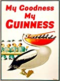 A SLICE IN TIME My Goodness My Guinness Beer Pelican Dublin Ireland Great Britain United Kingdom Vintage Travel Home Collectible Wall Decor Advertisement Art Poster Print. Measures 10 x 13.5 inches