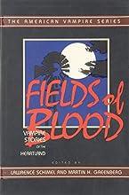 Fields of Blood (The American Vampire series)