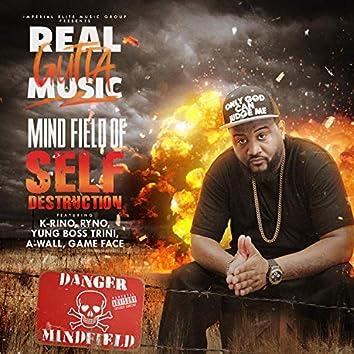 Mind Field Of Self-Destruction