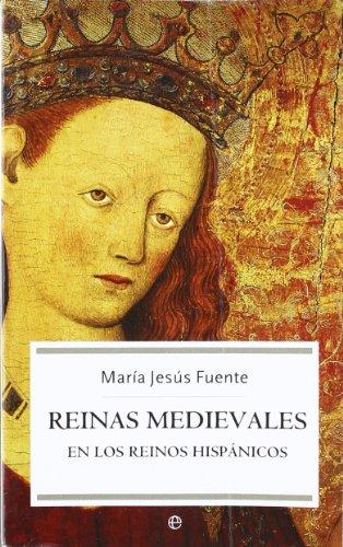 Reinas medievales en los reinos hispanicos (Bolsillo (la Esfera))