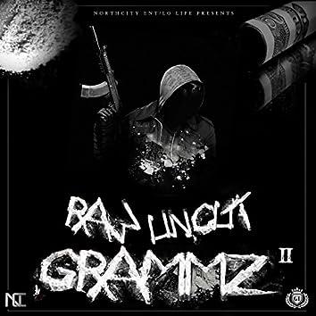 Raw Uncut Grammz, Vol. 2