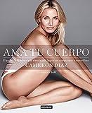 Ama tu cuerpo (Spanish Edition)