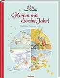 Ida Bohattas Bilderbuchklassiker: Komm mit durchs Jahr!: Geschichten, Reime und Lieder für die ganze Familie