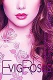 Evig Roses: Loyalität will gelernt sein (Evig Roses Band 6)