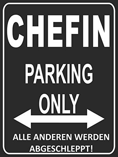 INDIGOS UG - Parking Only - Chefin - Alle Anderen Werden abgeschleppt - Parkplatzschild 32x24 cm schwarz/Silber - Alu-Dibond - Folienbeschriftung