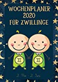 Wochenplaner 2020 für Zwillinge: Sternzeichen Terminplaner | Kalender für Zwillinge-Geborene | A4 | 1 Woche auf 2 Seiten | viel Platz für Skizzen, Termine, Aufgaben, Notizen