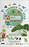 Sing Through The Year - A Little Wild Childhood Songbook: 25 original songs about the seasons, weather & the rhythms of nature by Claudia Robin Gunn (English Edition)