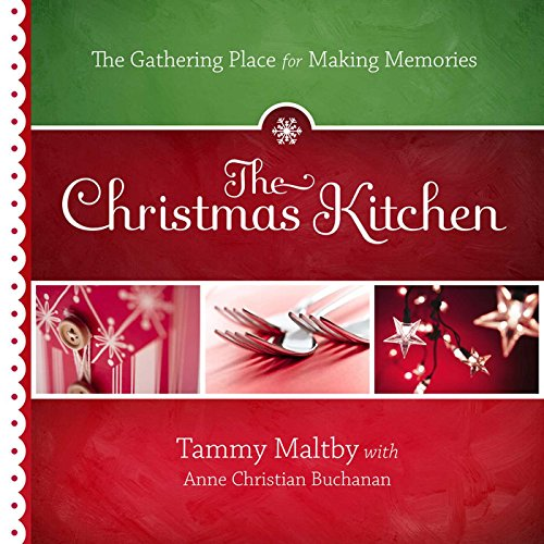The Christmas Kitchen: The Gatherin…