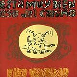 Songtexte von Kiko Veneno - Está muy bien eso del cariño