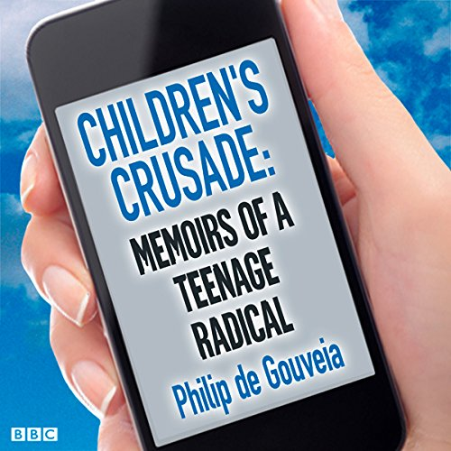 Children's Crusade: Memoirs of a Teenage Radical cover art