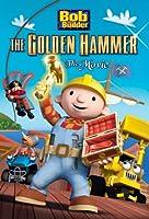 Bob the Builder: The Golden Hammer Movie [DVD] [Import]