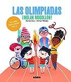 Las Olimpiadas ¡molan Mogollón!