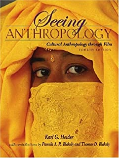 Seeing Anthropology: Cultural Anthropology Through Film (with Ethnographic Film Clips DVD)
