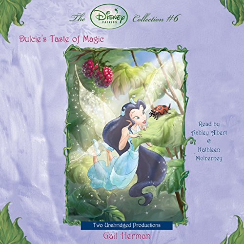 Disney Fairies     Dulcie's Taste of Magic              By:                                                                                                                                 Gail Herman                               Narrated by:                                                                                                                                 Ashley Albert                      Length: 1 hr and 8 mins     2 ratings     Overall 4.5