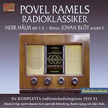 Povel Ramels Radioklassiker  Herr Hålms öden och Angantyr - Kanske en deckare