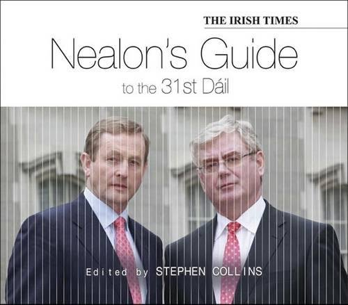 Nealon's Guide: To the 31st Dail & 24th Seanad