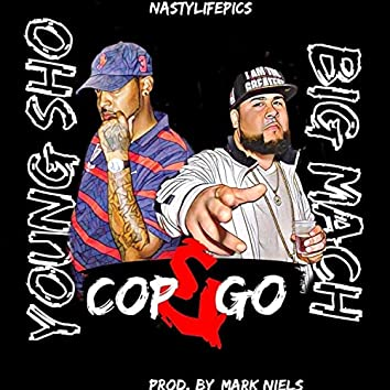 Cop & Go (feat. Young Sho)