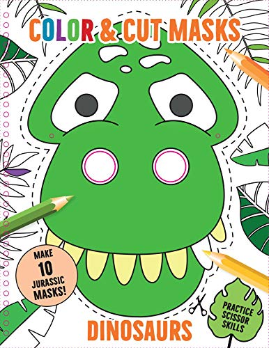 Color & Cut Masks: Dinosaurs: (Origami For Kids, Art books for kids 4 - 8, Boys and Girls Coloring, Creativity and Fine Motor Skills)