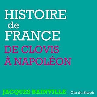 Couverture de Histoire de France, de Clovis à Napoléon