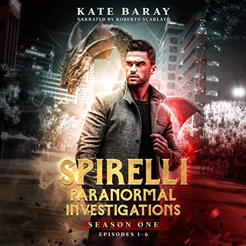 Spirelli Paranormal Investigations: Season One: Episodes 1-6 cover art