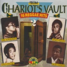 From Chariot's Vault, Vol. 2: 16 Reggae Hits by Various Artists, Eric Donaldson, Ernest Wilson, Tinga Stewart, Nicky Thomas, Kei (1998-10-05)