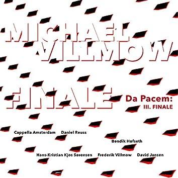 Da Pacem: III. Finale