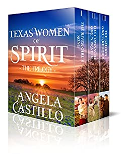The Texas Women of Spirit Trilogy by [Angela Castillo]