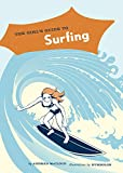 The Girl's Guide to Surfing (English Edition)