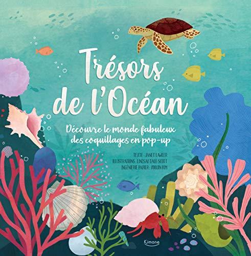 Trésors de l'océan : Découvre le monde fabuleux des coquillages en pop-up
