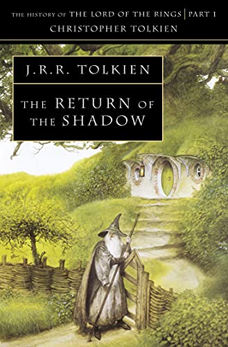 The Return of the Shadow: The History of Middle-Earth 6: Book 6
