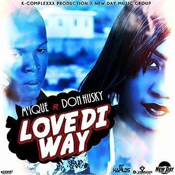 Love Di Way - Single