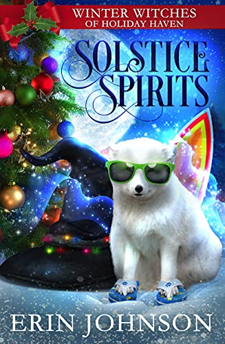 Solstice Spirits: A Christmas Paranormal Cozy Mystery by [Erin Johnson]
