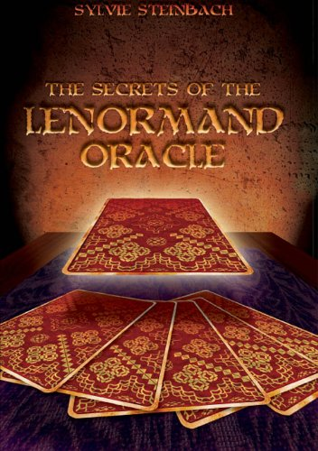 The Secrets of the Lenormand Oracle (English Edition)