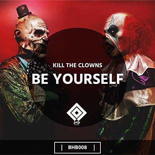 Kill the Clowns