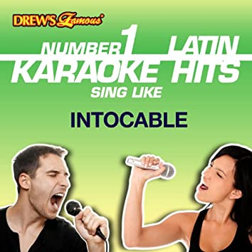 Drew's Famous #1 Latin Karaoke Hits: Sing like Intocable