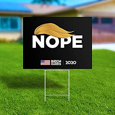 "Anti Trump Yard Sign, Joe Biden 2020 Campaign Yard Sign, Trump Nope Sign, Joe Biden 2020 Political Sign, Large 18"" x 24"", Includes Lawn H-Stake - Made in America, Waterproof, Printed Front & Back"