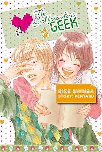 My Girlfriend's a Geek, Vol. 3 (Manga)