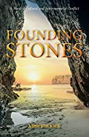 Founding Stones: A Novel of Cultural and Environmental Conflict (Generation of Secrets)