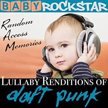 Lullaby Renditions of Daft Punk - Random Access Memories